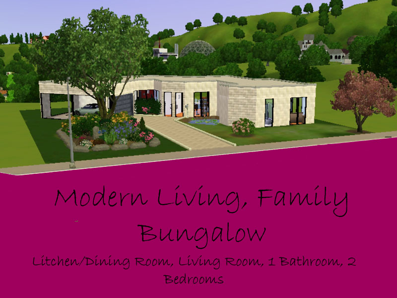 Mod The Sims - Modern Living, Family Bungalow - Requires World ...