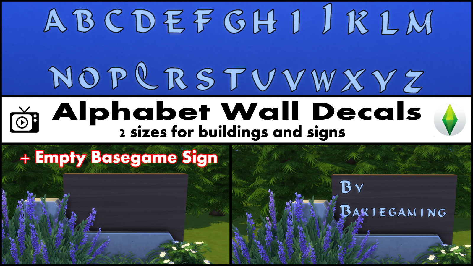 mod the sims alphabet wall decals empty basegame sign alphabet wall decals i wanted to make these kind of wall decals for a long time and finally they are here the whole alphabet as wall decals in 2 different